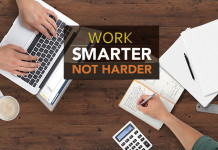 Work smarter not harder for success